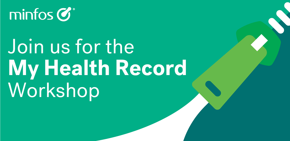 Minfos - Join us for the My Health Record Workshop